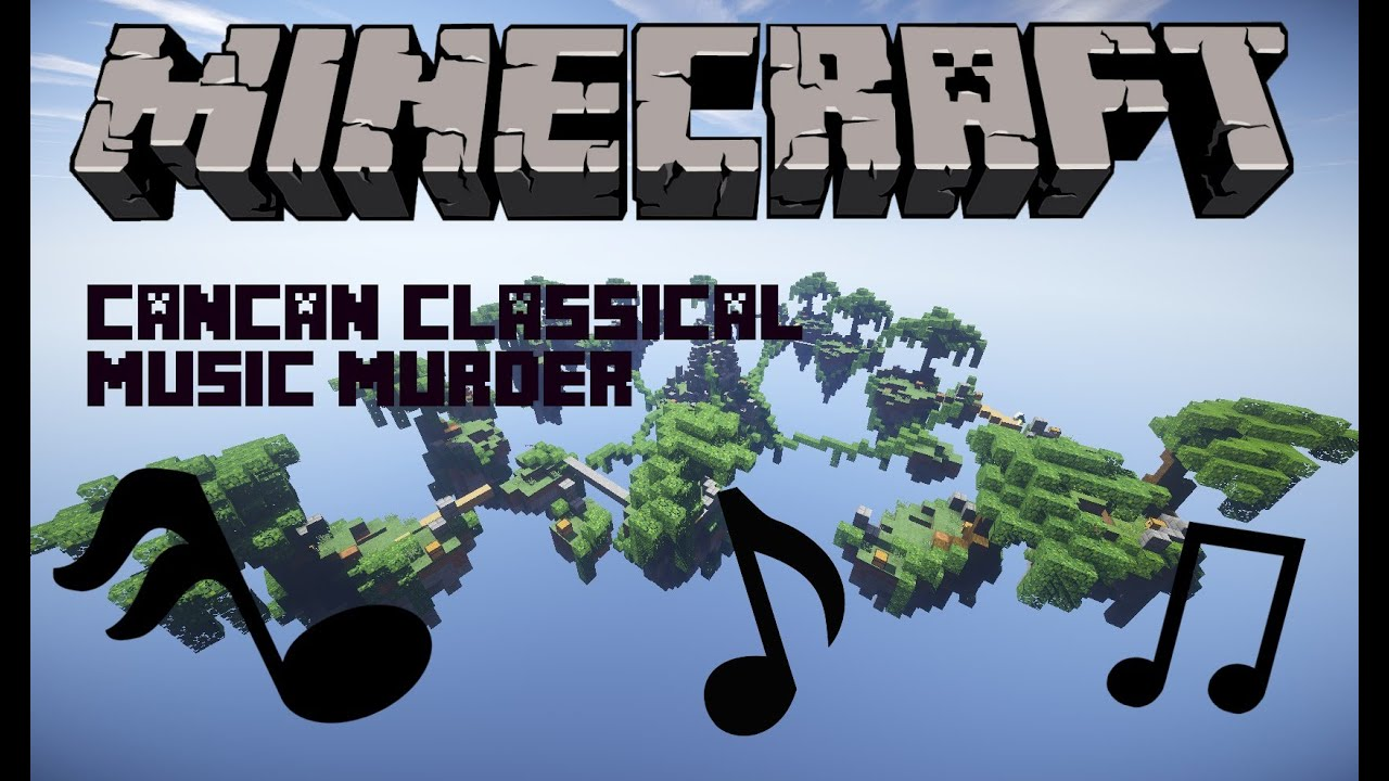 Minecraft: CLASSICAL MUSIC MURDER YouTube