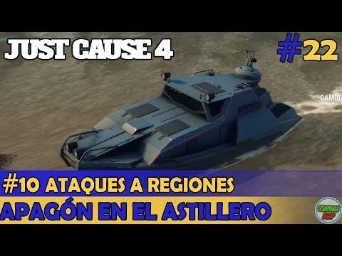 Just Cause 4   Apagon en el Astillero   Ataques a Regiones 10   #22 - Gameplay PC Campaña