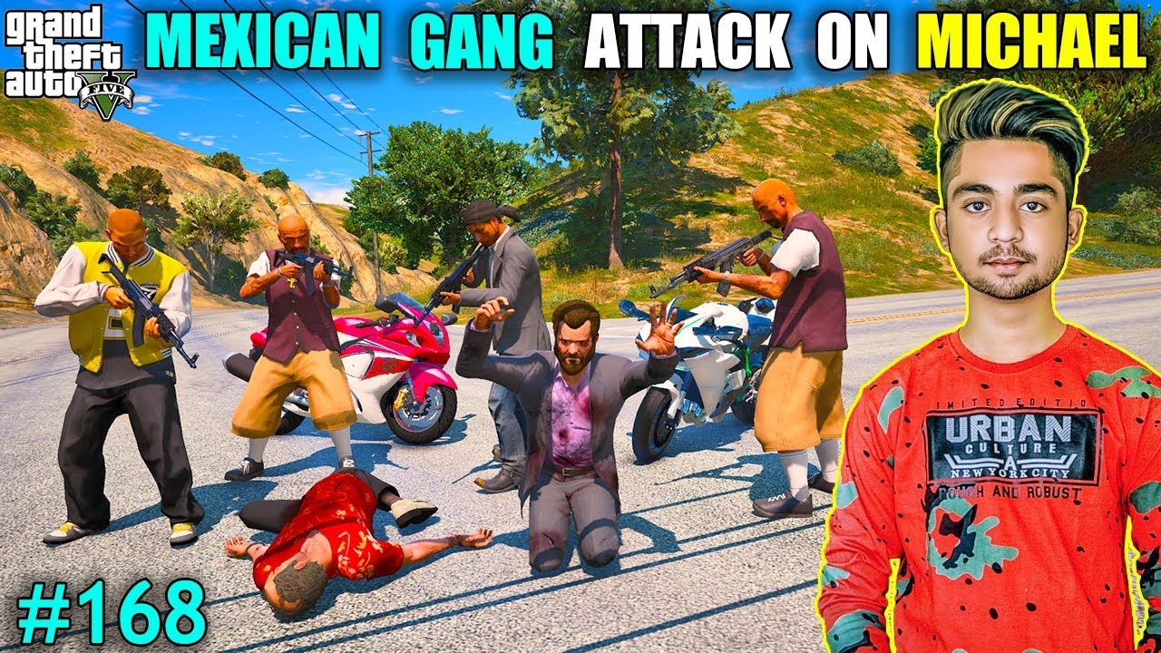 MEXICAN GANG ATTACK ON MICHAEL | MICHAEL END THE EVIL POWER  | GTA V GAMEPLAY #168