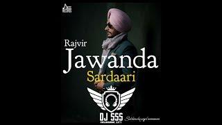 Sardaari || Rajvir Jawanda || DHOLMIX || DJ SSS