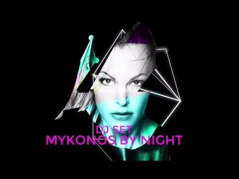 Tanja La Croix - Mix 3: Mykonos by Night (DJ Set)