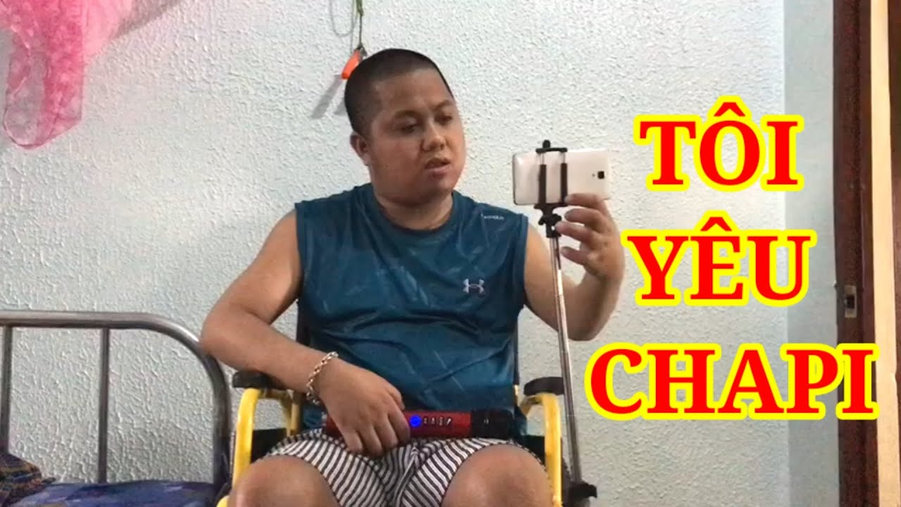 Giấc mơ ChaPi, tôi yêu Chapi của Anh thanh niên ngồi xe lăn nhưng hát cực hay luôn