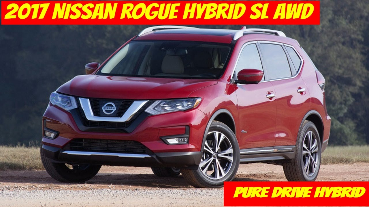 2017 Nissan Rogue Hybrid First Drive Review Price And Specs