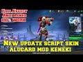 Download Video NEW UPDATE SCRIPT SKIN ALUCARD MOD KENEKI TOKYO GAUL MOBILE LEGENDS MP4,  Mp3,  Flv, 3GP & WebM gratis