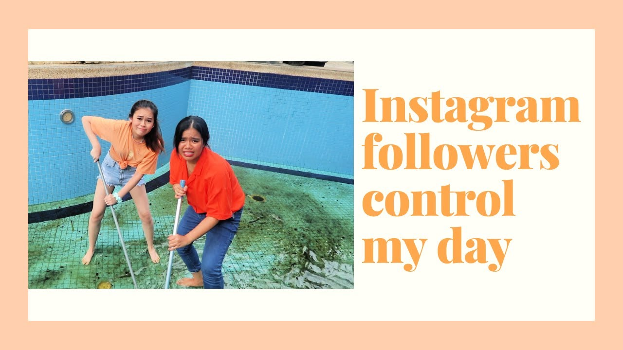 INSTAGRAM FOLLOWERS CONTROL MY DAY | PART 2