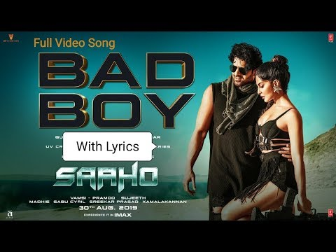 saaho:-bad-boy-lyrics-full-video-song-|-prabhas,-jacqueline-|-badshah,-neeti-mohan