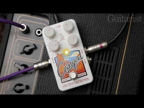 Electro Harmonix Canyon Demo