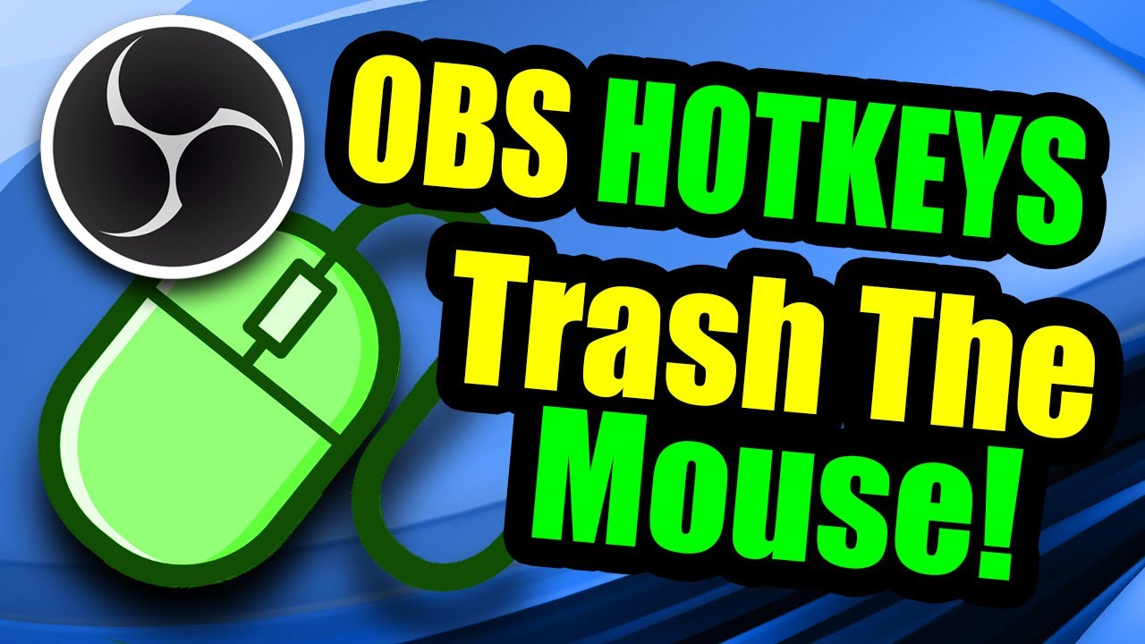 Download OBS Hotkeys | Be a Pro & Trash The Mouse MP3
