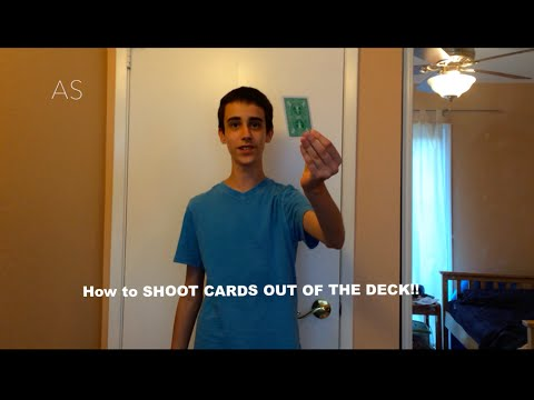 Best Tutorial How To Shoot Cards Out Of The Deck Card Trick Sleight