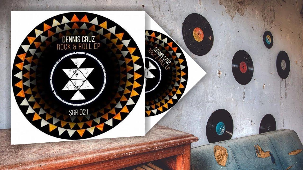 Download Dennis Cruz - Rock & Roll (Original Mix)