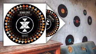 Dennis Cruz - Rock &amp Roll (Original Mix)
