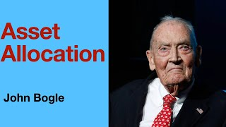 How to allocate y๐ur asset wisely - John Bogle
