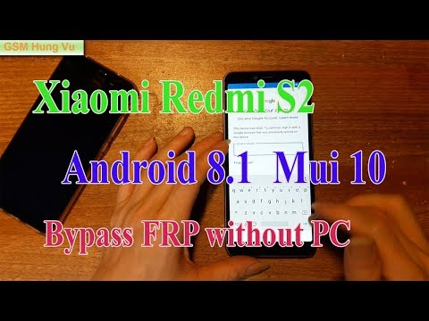 xiaomi-redmi-s2-frp-lock-8.1-bypass-done-without-pc.