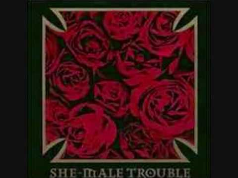 She-Male Trouble - Don'T Tell Me What To Do