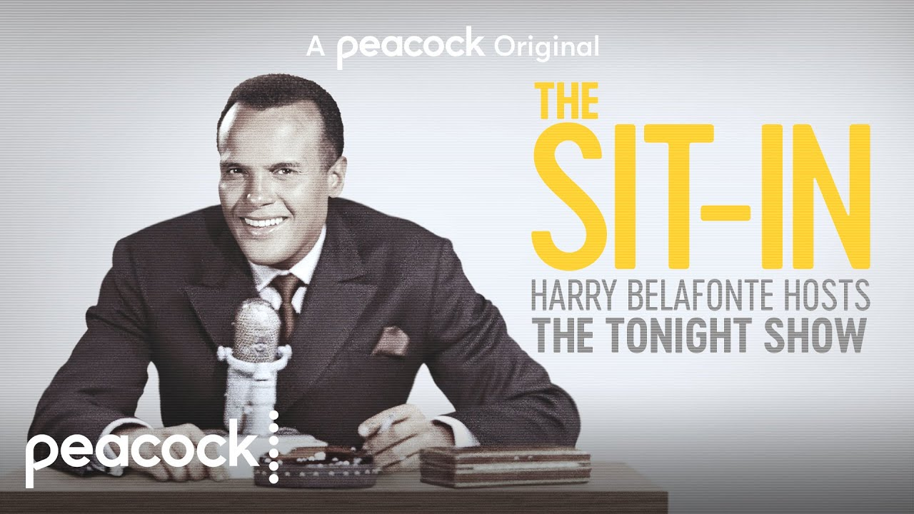 The Sit-In: Harry Belafonte Hosts The Tonight Show | Official Trailer│Peacock - YouTube