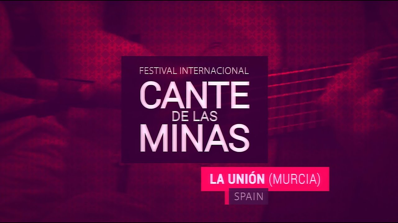 Resumen 55 Festival Internacional del Cante de las Minas