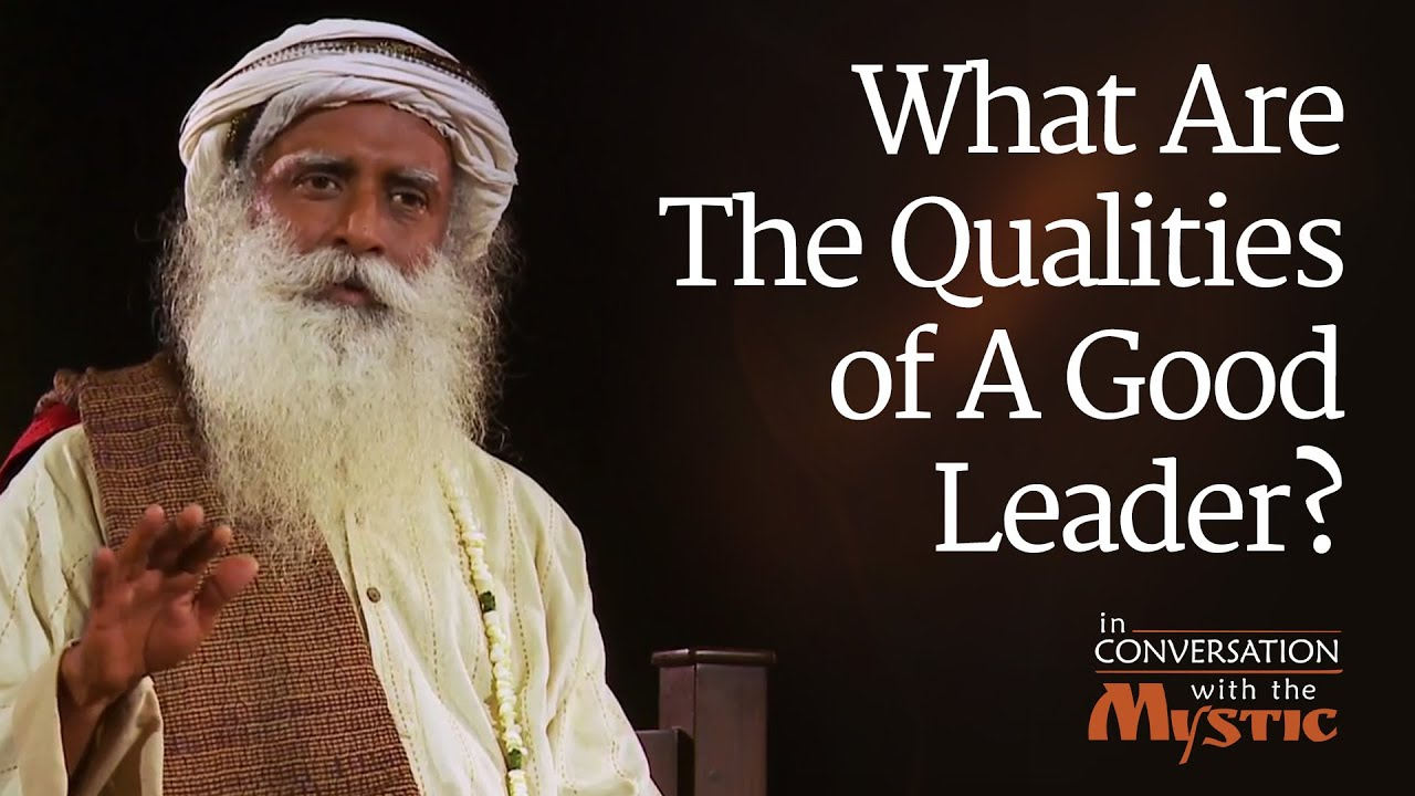 What Are The Qualities of A Good Leader  Vinita Bali with Sadhguru  YouTube