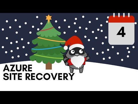 Day 4 - Azure Site Recovery