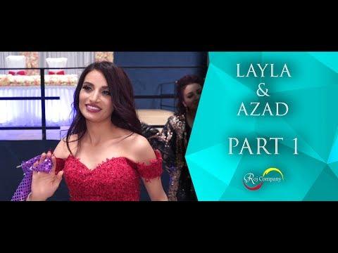 Azad & Layla - Part 1 - 30.06.18 - Nishan Baadri - Roj Company