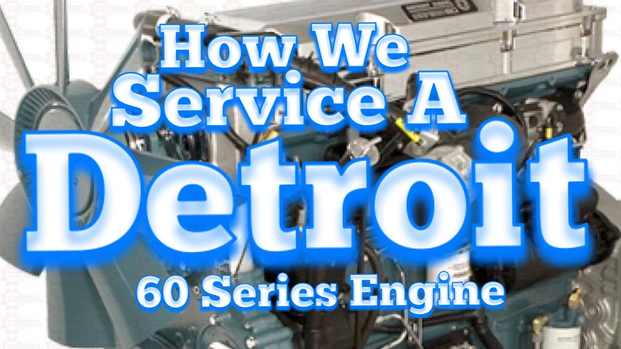Detroit 60 Series Full Service, DIY Step By Step Guide Oil