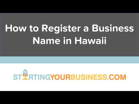 How to Register a Business Name in Hawaii - Starting a Business in Hawaii