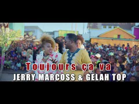 Jerry Marcoss & Gelah TOP - Toujours ça va (Audio)