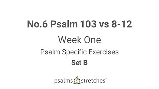 No  6 Psalm 103 vs 8 12 Week 1 Set B