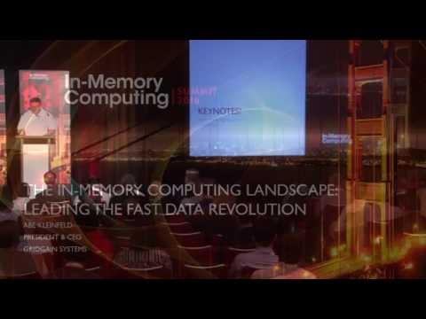 imc-summit-2016-keynote---the-in-memory-computing-landscape-abe-kleinfeld