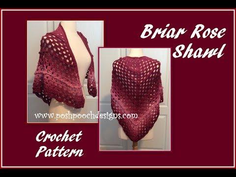 Briar Rose Shawl Crochet Pattern