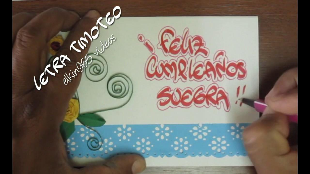 Suegra feliz cumplea os letra timoteo elkin965 youtube - Feliz cumpleanos letras ...