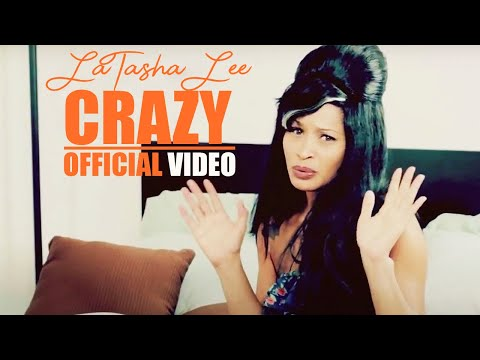 LaTasha Lee - Crazy (Official Music Video)