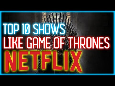 Top 9 Shows Like Game Of Thrones On Netflix!