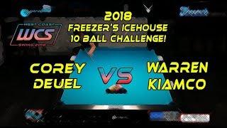 #8 - Corey DEUEL vs Warren KIAMCO - The 2018 Freezer's Icehouse 10-Ball Challenge!
