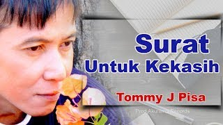 Download lagu Tommy J Pisa - Surat Untuk Kekasih (Official Music Video) Mp3
