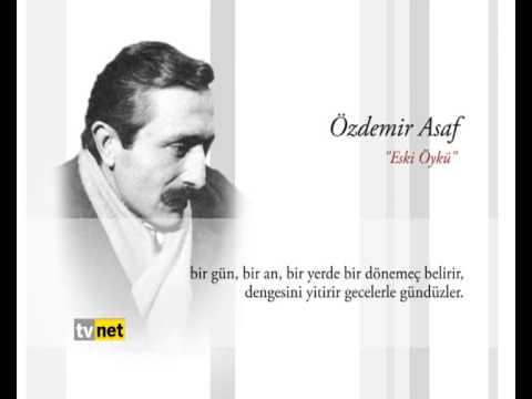 MOLA / ÖZDEMİR ASAF & ESKİ ÖYKÜ