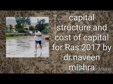 Capital structure and cost of capital ..part 1 for ras mains paper 1