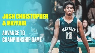 Josh Christopher Throws Down Monster Dunk & Leads Mayfair To Title Game - Full Highlights