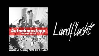 MDMH - Landflucht (prod. DrDmg / Cuts by DJ Joaf)
