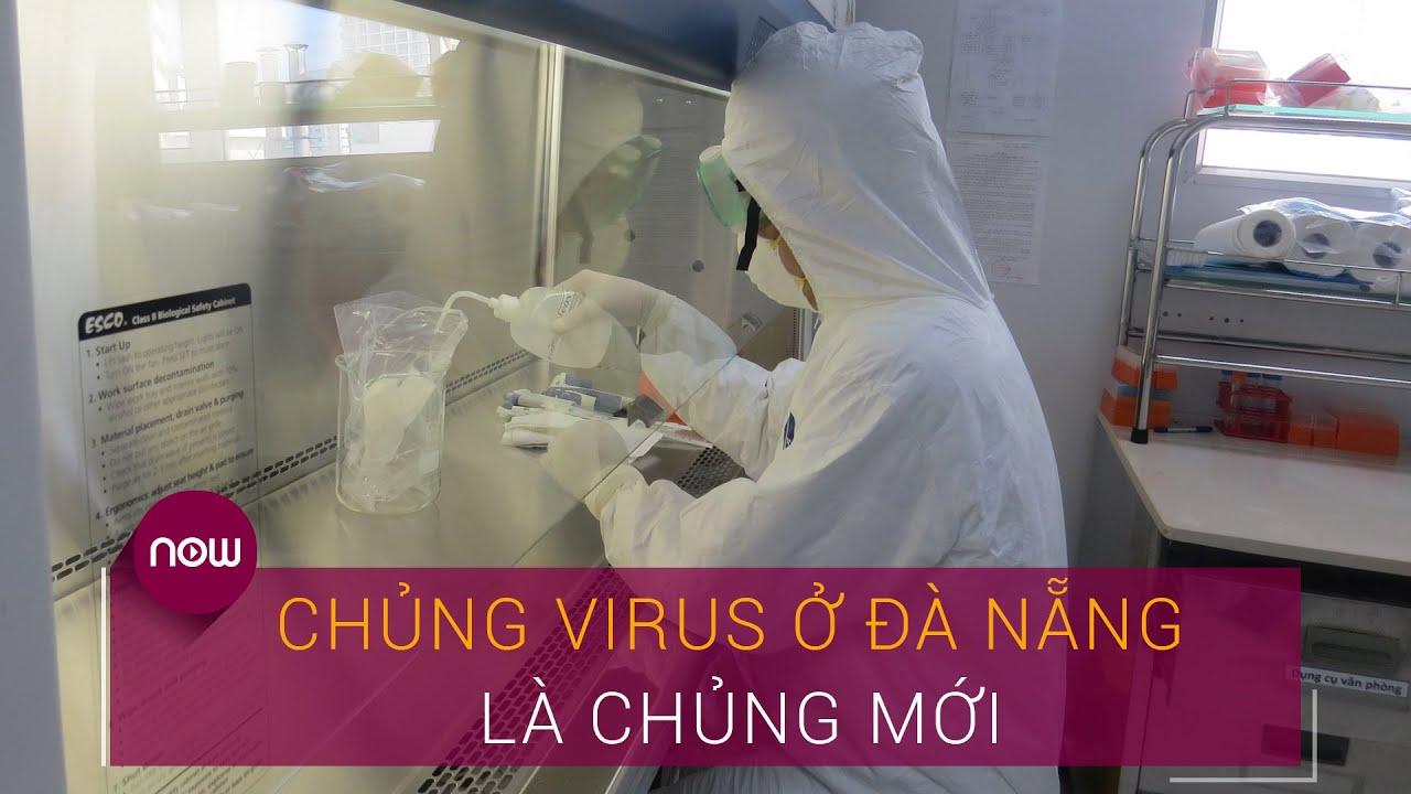Tin tức dịch do virus Corona (Covid-19) sáng 28/7: Chủng virus ở Đà Nẵng là chủng mới   VTC Now