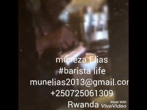Elias muneza aka Elie jet the barista