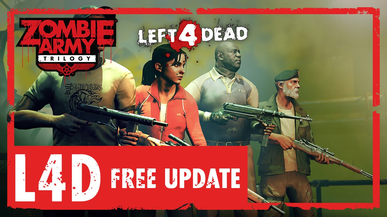 Left 4 Dead survivors added to Zombie Army Trilogy in free PC update