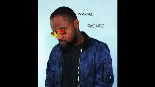 Reggae R&B Music - Wazae - One Life