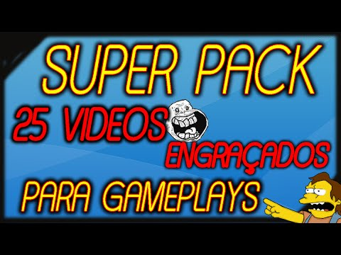 Super Pack com 25 videos Engraçados para Gameplays