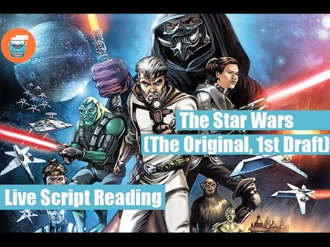 Download Youtube: The Star Wars (Original 1st Draft Live Script Reading)