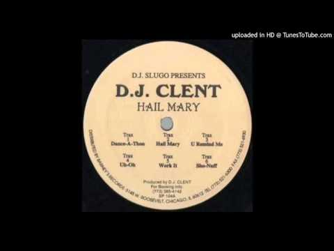 Dj Clent - Hail Mary Mp3
