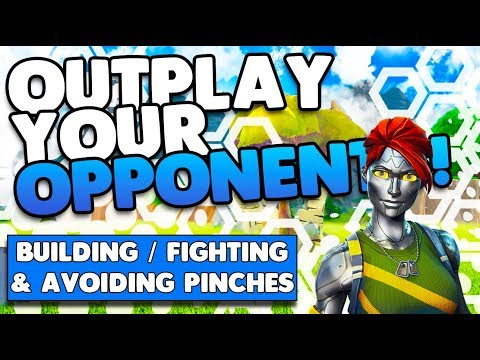 Outplay Your Opponents! | Building / Fighting Tips & Avoiding Pinches | Fortnite Battle Royale