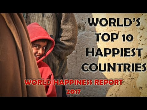 Top 10 Happiest Countries | World Happiness Report 2017