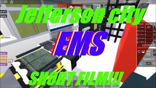 cortometraggio di EMS Jefferson City (ROBLOX)