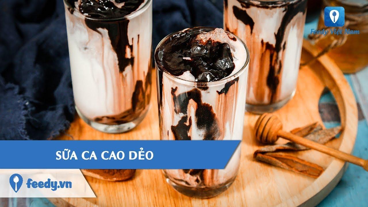 Hướng dẫn cách làm món SỮA CA CAO DẺO | Feedy TV