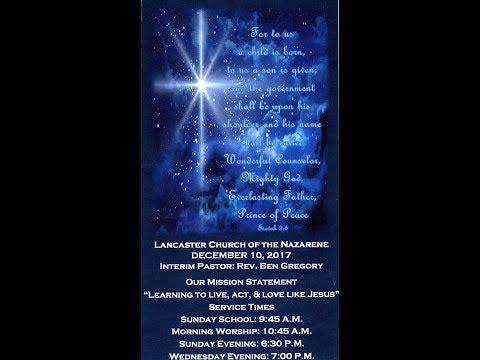 Lancaster, Kentucky Church of the Nazarene December 10, 2017 Children and Teen Christmas Program